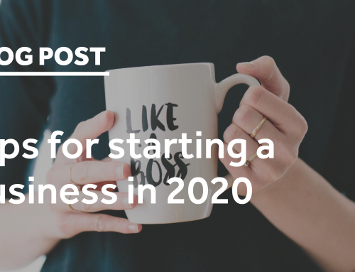 Tips for starting a business in 2020